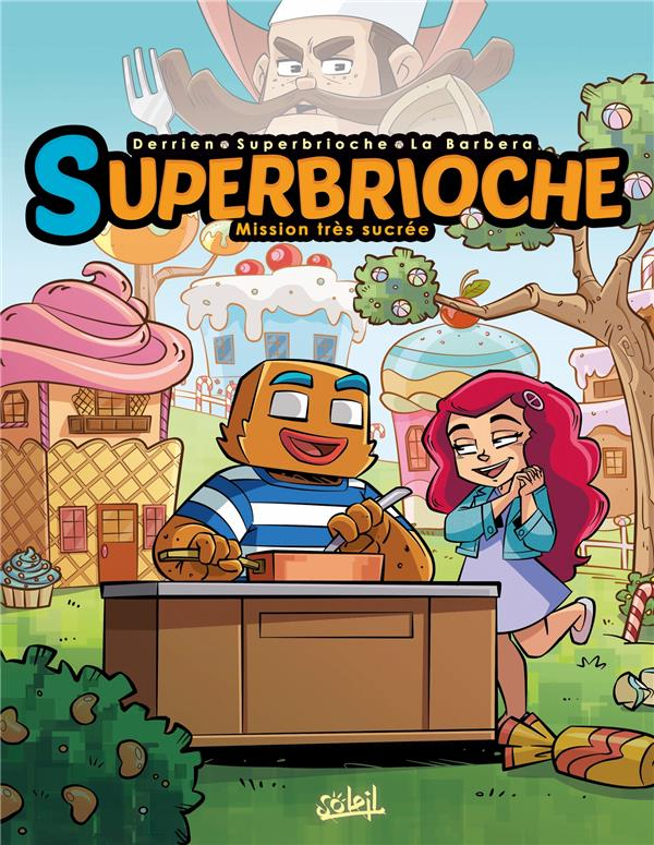 Superbrioche T.1
