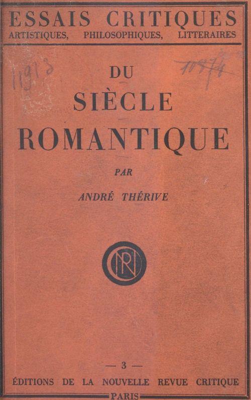 Du siècle romantique