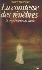 La comtesse des ténèbres  - Patrick Ravignant