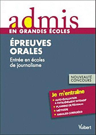 Epreuves Orales ; Entrees En Ecoles De Journalisme