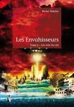 Les Envahisseurs - Tome 1  - Michel Pelletier