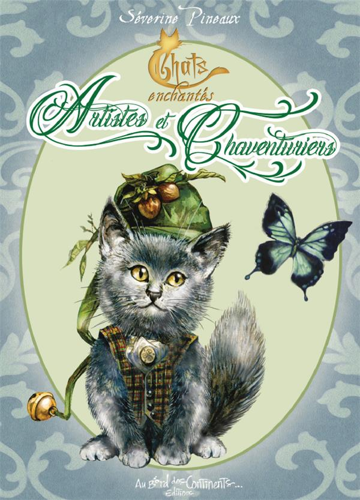 Petit grimoire ; chats enchantés ; artistes et chaventuriers