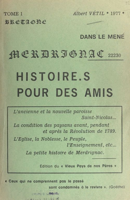 La paroisse de Merdrignac en histoires et en images (1)