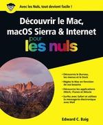 Vente Livre Numérique : Découvrir le Mac, macOS Sierra & Internet Pour les Nuls  - Edward C. BAIG