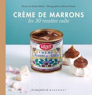 Crème de marrons ; les 30 recettes culte