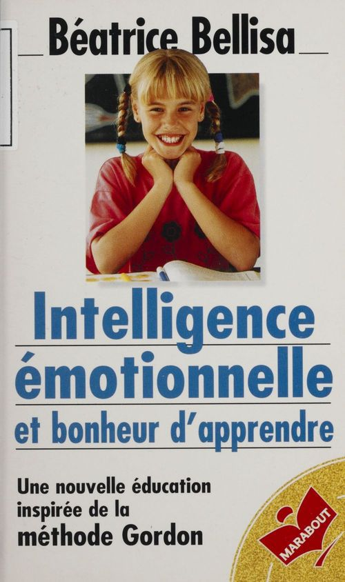 Intelligence emotionnelle et bohneur d'apprendre