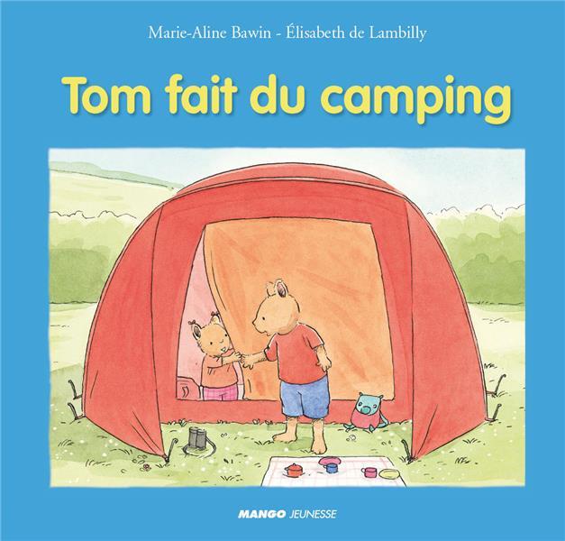 Tom fait du camping