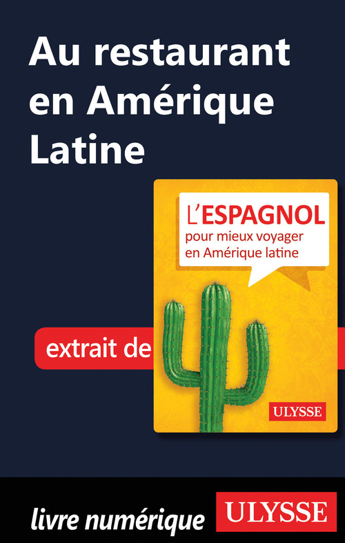Au restaurant en Amérique Latine (Guide de conversation)