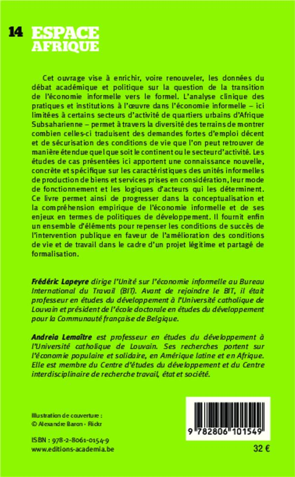 Politiques Publiques Et Pratiques De L Economie Informelle En Afrique Subsaharienne Frederic Lapeyre Andreia Lemaitre Academia Grand Format Le Hall Du Livre Nancy