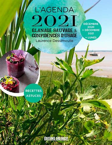 Glanage sauvage et confidences d'usage ; agenda (édition 2020)