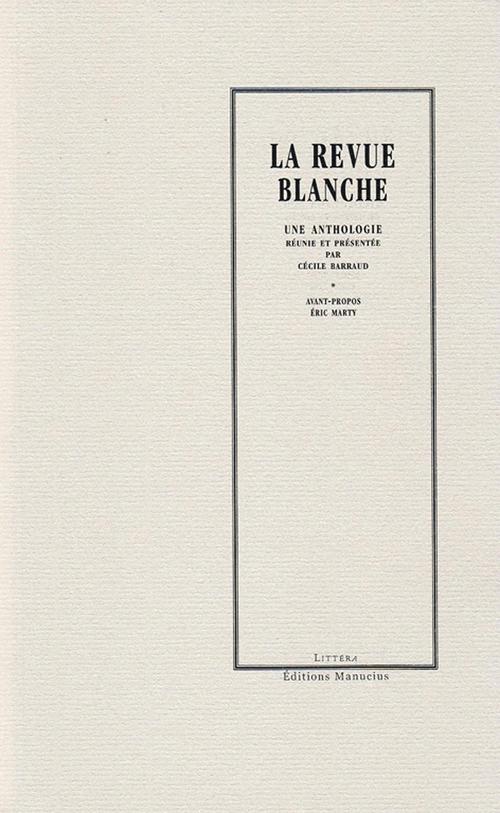 La Revue Blanche  - Cécile BARRAUD