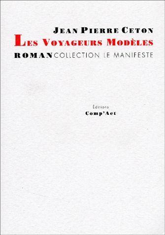 Les voyageurs modèles