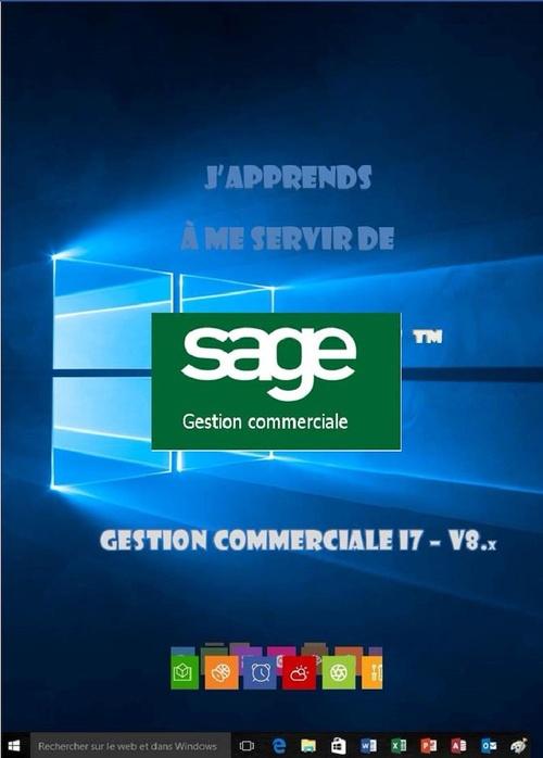 J'apprends à me servir de Sage Gestion commerciale  I7 v8