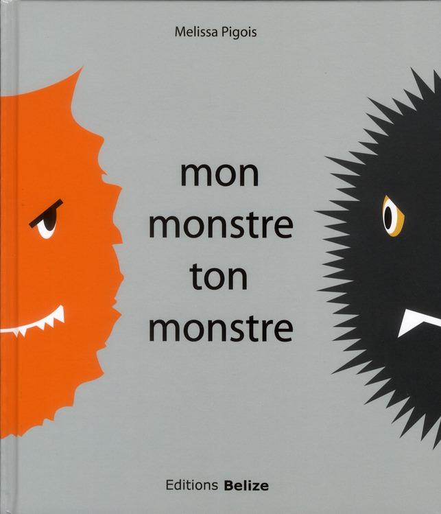 Mon monstre, ton monstre
