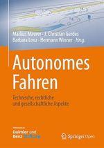 Autonomes Fahren  - J. Christian Gerdes - Hermann Winner - Markus Maurer - Barbara Lenz