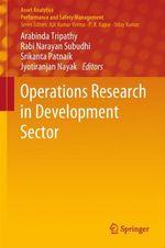 Operations Research in Development Sector  - Srikanta Patnaik - Jyotiranjan Nayak - Arabinda Tripathy - Rabi Narayan Subudhi