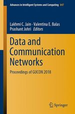 Data and Communication Networks  - Valentina E. Balas - Lakhmi C. Jain - Prashant Johri