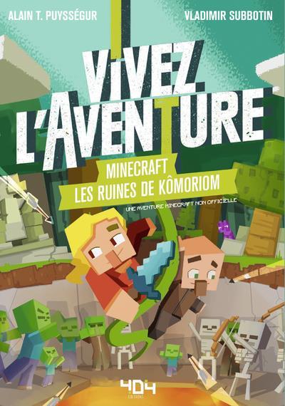 Minecraft ; vivez l'aventure ; les ruines de Kômoriom