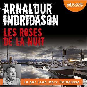 Les enquêtes d'Erlendur Sveinsson t.2 ; les roses de la nuit