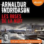 Les Roses de la nuit  - Arnaldur Indridason