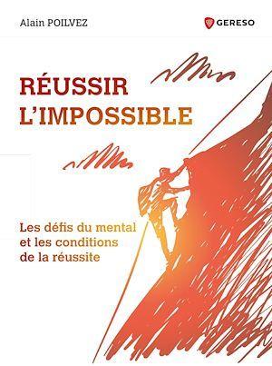 Réussir l'impossible