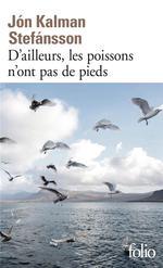 Couverture de D'Ailleurs, Les Poissons N'Ont Pas De Pieds - Chronique Familiale