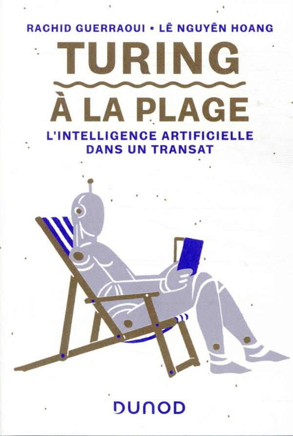 Turing à la plage ; l'intelligence artificielle dans un transat