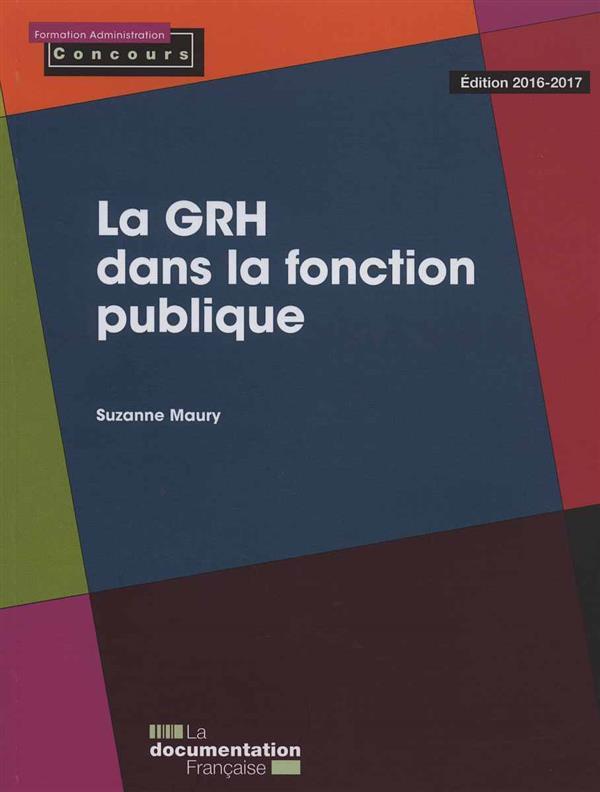 La GRH dans la fonction publique ; édition 2016-2017