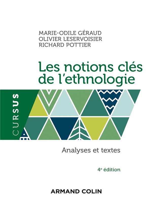 Les Notions Cles De L'Ethnologie ; Analyses Et Textes (4e Edition)