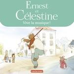 Vente EBooks : Ernest et Célestine - Vive la musique !  - Gabrielle Vincent