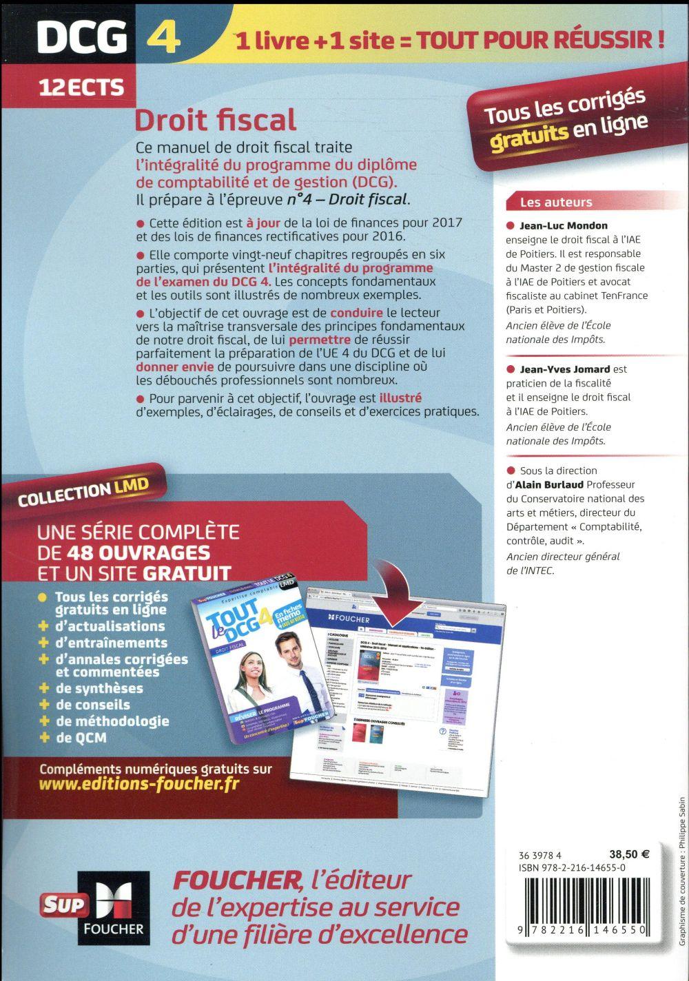 Dcg 4 Droit Fiscal Manuel Et Applications Edition 2017 2018 Alain Burlaud Foucher Grand Format Le Hall Du Livre Nancy