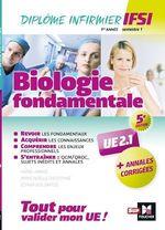 Vente Livre Numérique : Biologie fondamentale UE 2.1 - Semestre 1 - Infirmier en IFSI - DEI - Préparation complète - 5e éd  - Marie-Noëlle Dieudonné - Kamel Abbadi - Esther Dos Santos
