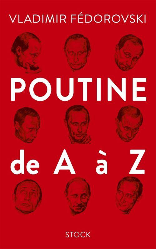 Vente EBooks : Poutine de A à Z  - Vladimir Fédorovski