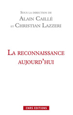 Vente EBooks : La reconnaissance aujourd´hui  - Alain CAILLÉ - Christian LAZZERI