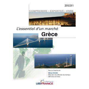 Grèce ; l'essentiel d'un marché (édition 2010-2011)