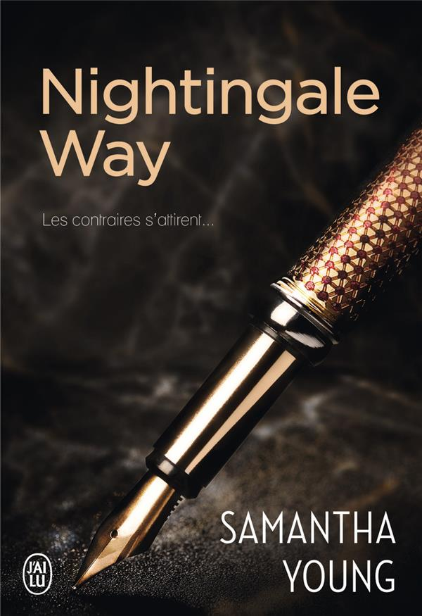 Nightingale Way ; Les Contraires S'Attirent...