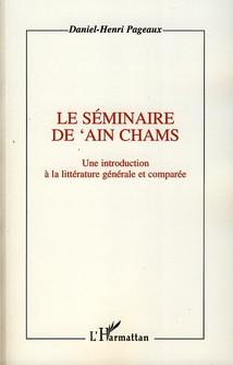 Séminaire de 'Ain Chams ; une introduction à la littérature générale et comparée