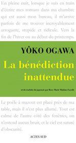 Vente Livre Numérique : La Bénédiction inattendue  - Yôko Ogawa