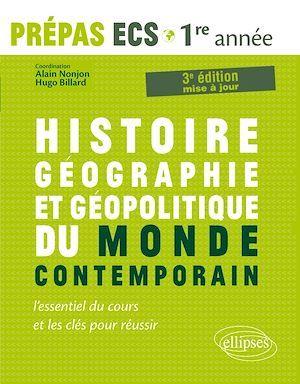 prépas ECS ; histoire-géographie et géopolitique du monde contemporain ; 1re année (3e édition)