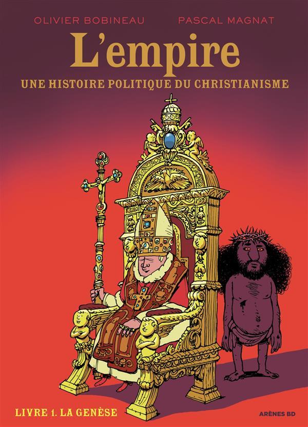 L'empire ; une histoire politique du christianisme