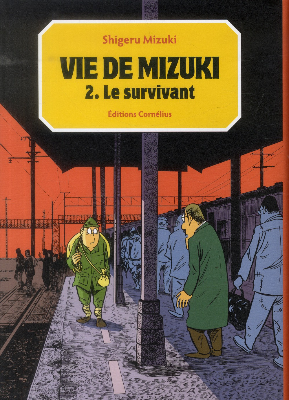 Vie De Mizuki T.2 ; Le Survivant