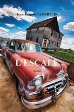 Vente Livre Numérique : L'ESCALE  - Jean-Jacques Cambrelin