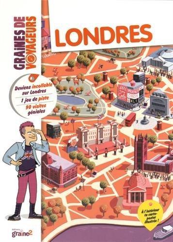 GRAINES DE VOYAGEURS ; Londres