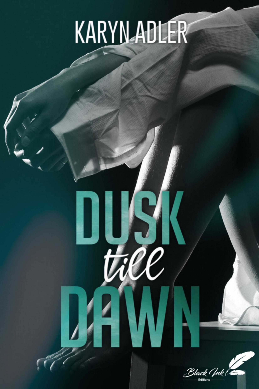Dusk Till Dawn  - Karyn Adler