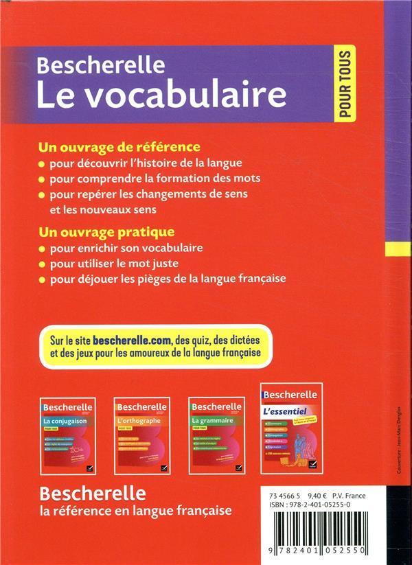 Bescherelle ; le vocabulaire pour tous ; ouvrage de référence sur le lexique français