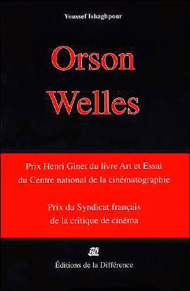 ORSON WELLES CINEASTE  -  UNE CAMERA VISIBLE