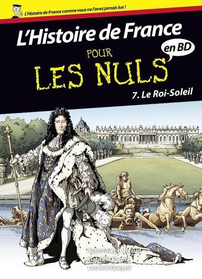 l'histoire de France en BD pour les nuls t.7 ; le Roi Soleil