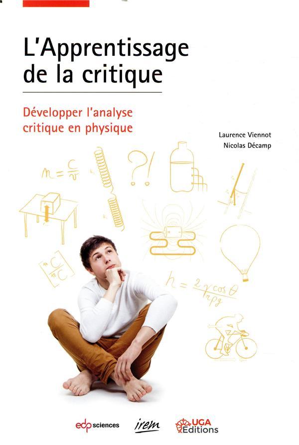 L'apprentissage de la critique ; développer l'analyse critique en physique