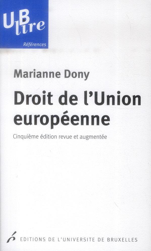 Droit de l'union europeenne 5  edition revue et augmentee