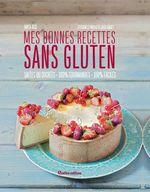 Vente EBooks : Mes bonnes recettes sans gluten  - Maya BARAKAT-NUQ